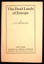 The Dead Lands of Europe by J.W. Headlam c. 1917 1st American edition VG
