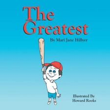 The Greatest by Mari Jane Hillyer (2015, Paperback)