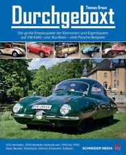 Durchgeboxt (Kleinserien Eigenbauten VW Käfer Bus Basis Porsche Boxer) Buch book