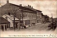 Postcard View of Main Street during War 1862 in Clarksburg, West Virginia~136815