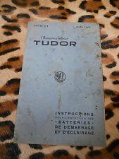 Accumulateur Tudor, instructions pour entretien - mars 1926