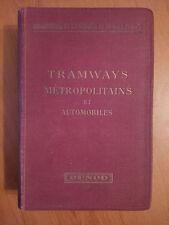 Tramways Métropolitains et Automobiles - Ed. Dunod - 1924