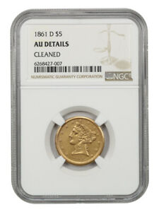 1861-D $5 NGC AU Details (Cleaned) Final Year Dahlonega Issue