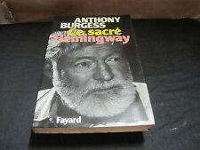 Anthony BURGESS: Ce sacré Hemingway