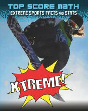 Xtreme!: Extreme Sports Facts and Stats by Mark Woods