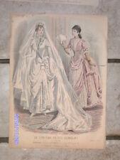 MAGNIFIQUE gravure de mode LE CONSEILLER DES FAMILLES 1887 ancienne mariage robe