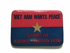 Viet Nam Wants Peace Support the National Liberation Front*Anti-War Pinback