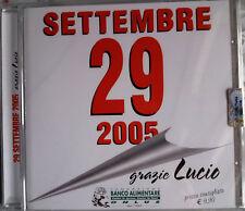 SETTEMBRE 29 2005 GRAZIE LUCIO  -  CD NUOVO SIGILLATO