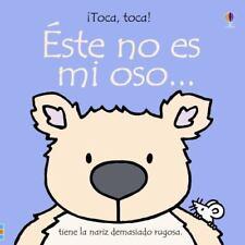 Este No Es Mi Osito: Tiene Manitas De Lana Toca, Toca! Spanish Edition