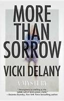 NEW More Than Sorrow by Vicki Delany
