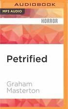 Petrified by Graham Masterton (2016, MP3 CD, Unabridged)