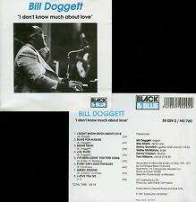 BILL DOGGETT  I don't know much about love