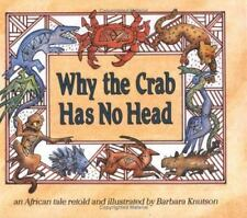 Why the Crab Has No Head: An African Tale (Carolrhoda Picture Books)-ExLibrary