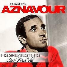 Sur Ma Vie-His Greatest Hits von Charles Aznavour (2015)