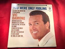 H-40 VIC DAMONE You Were Only Fooling............... WS 1602 ...........
