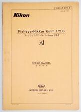 Nikon Fisheye-Nikkor 6mm f2.8 Repair Manual .......... Extremely Rare !!