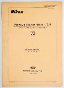 Original Nikon  6mm f2.8 Fisheye-Nikkor Repair Manual ....... Extremely Rare !!