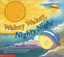 Wakey Wakey, Nighty Night