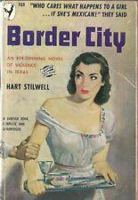 Border City Hart Stilwell 1950 GGA Vintage Paperback Very Good