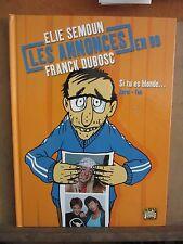 Elie Semoun: Les Annonces en BD Franck Dubosc, Si tu es blonde....