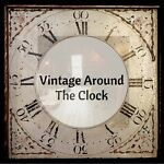 Vintage Around the Clock
