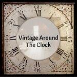 Vintage Around the Clock