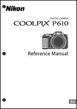 Nikon CoolPix P610 REFERENCE  Digital Camera User Guide Instruction  Manual