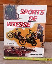 """Livre ancien """"les sports de vitesses"""" auto moto des années 70, bel ouvrage."""