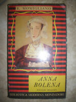 E.MOMIGLIANO - ANNA BOLENA - ED:MONDADORI - ANNO:1949 (MG)