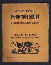 POUR MOI SEULE ANDRE CORTHIS  LE LIVRE DE DEMAIN ARTHEME FAYARD
