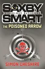 The Poisoned Arrow (Saxby Smart: Private Detective), Cheshire, Simon, New Book