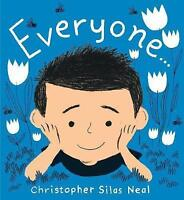 (Good)-Everyone (Paperback)-Christopher Silas Neal-1406373273