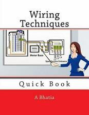 Wiring Techniques : Quick Book by A. Bhatia (2015, Paperback)
