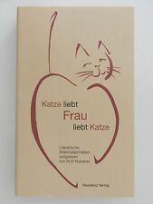 Katze liebt Frau liebt Katze Ruth Rybarski