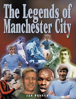 The Legends of Manchester City, Penney, Ian | Hardcover Book | Good | 9781859833