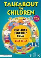 Talkabout for Children 3 Developing Friendship Skills