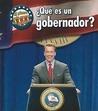¿Qué es un gobernador? (Mi primera guía acerca del gobierno) (Spanish -ExLibrary