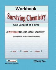 Surviving Chemistry One Concept at a Time: Workbook: A Workbook fo  high school