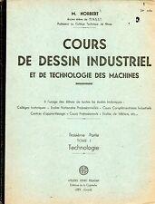 COURS DE DESSIN INDUSTRIEL &  TECHNOLOGIE DES MACHINES 3EME PARTIE T1 - NORBERT