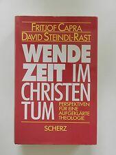 Fritjof Capra David Steindl Rast Wendezeit im Christentum