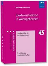 Elektroinstallation in Wohngebäuden von Herbert Schmolke (2015, Taschenbuch)