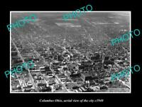 OLD LARGE HISTORIC PHOTO OF COLUMBUS OHIO AERIAL VIEW OF THE CITY c1940 1