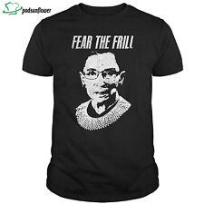 RBG Notorious Fear the frill unisex shirt