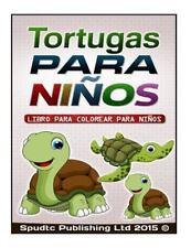 Tortugas para Niños : Libro para Colorear para Niños by Spudtc Publishing Ltd...