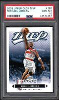 2003 Upper Deck MVP #190 MICHAEL JORDAN HOF Chicago Bulls HOF PSA 10 GEM MINT