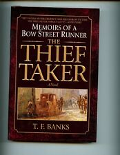 The Thief-Taker: Memoirs of a Bow Street Runner, T Banks, 1st US  HBdj VG