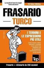 NEW Frasario Italiano-Turco e mini dizionario da 250 vocaboli (Italian Edition)