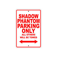 HONDA SHADOW PHANTOM Parking Only Towed Motorcycle Bike Chopper Aluminum Sign