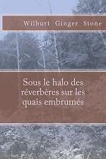 Inquiries of détective Devrinne: Sous le Halo des Réverbères Sur les Quais...