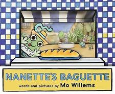 Nanette's Baguette by Mo Willems (Paperback)